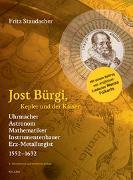 Cover-Bild zu Staudacher, Fritz: Jost Bürgi, Kepler und der Kaiser