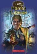 Cover-Bild zu Norwich, Grace: I Am Harriet Tubman