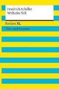 Cover-Bild zu Schiller, Friedrich: Wilhelm Tell. Textausgabe mit Kommentar und Materialien