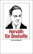 Cover-Bild zu Horváth, Ödön von: Horváth für Boshafte