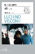 Cover-Bild zu eBook FILM-KONZEPTE 48 - Luchino Visconti