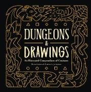 Cover-Bild zu eBook Dungeons and Drawings: An Illustrated Compendium of Creatures