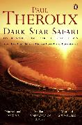 Cover-Bild zu Theroux, Paul: Dark Star Safari