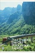 Cover-Bild zu Theroux, Paul: The Old Patagonian Express