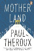 Cover-Bild zu Theroux, Paul: Mother Land