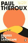Cover-Bild zu Theroux, Paul: Figures in a Landscape
