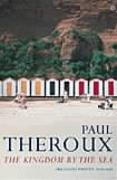 Cover-Bild zu Theroux, Paul: The Kingdom by the Sea