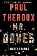 Cover-Bild zu Theroux, Paul: Mr. Bones