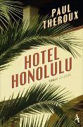 Cover-Bild zu Theroux, Paul: Hotel Honolulu