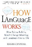 Cover-Bild zu Crystal, David: How Language Works