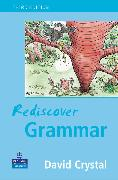 Cover-Bild zu Crystal, David: Rediscover Grammar Third edition