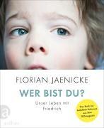 Cover-Bild zu Jaenicke, Florian: Wer bist du?