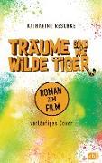 Cover-Bild zu eBook Träume sind wie wilde Tiger