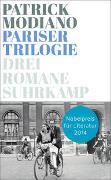 Cover-Bild zu Modiano, Patrick: Pariser Trilogie. Abendgesellschaft, Außenbezirke, Familienstammbuch