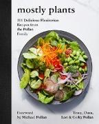 Cover-Bild zu Pollan, Tracy: Mostly Plants