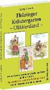 Cover-Bild zu Schwedt, Georg: Thüringer Kräutergarten - Olitätenland