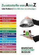 Cover-Bild zu Pollmer, Udo: Zusatzstoffe von A bis Z