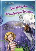 Cover-Bild zu Mayer, Gina: Das Hotel der verzauberten Träume - Magie um Mitternacht (Das Hotel der verzauberten Träume 4)