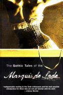 Cover-Bild zu Marquis, Sade de: Gothic Tales of the Marquis de Sade