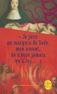 Cover-Bild zu de Launais, Anne-Prospere: Je Jure Au Marquis de Sade, Mon Amant, de n'Ètre Jamais Qu'à Lui