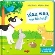 Cover-Bild zu Richert, Katja: Wau, wau, wer bin ich?
