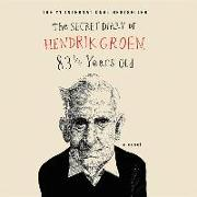 Cover-Bild zu Groen, Hendrik: The Secret Diary of Hendrik Groen