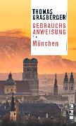Cover-Bild zu Grasberger, Thomas: Gebrauchsanweisung für München