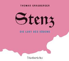 Cover-Bild zu Grasberger, Thomas: Stenz