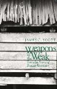 Cover-Bild zu Scott, James C.: Weapons of the Weak