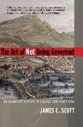 Cover-Bild zu Scott, James C.: The Art of Not Being Governed