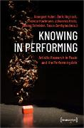 Cover-Bild zu Huber, Annegret (Hrsg.): Knowing in Performing