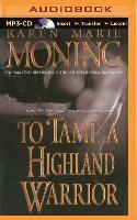 Cover-Bild zu Moning, Karen Marie: To Tame a Highland Warrior