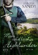 Cover-Bild zu Sands, Lynsay: Mein rebellischer Highlander