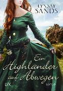 Cover-Bild zu Sands, Lynsay: Ein Highlander auf Abwegen
