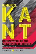 Cover-Bild zu Kant, Immanuel: Groundwork of the Metaphysic of Morals