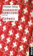 Cover-Bild zu Küng, Thomas: Gebrauchsanweisung für die Schweiz