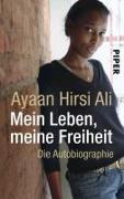 Cover-Bild zu Hirsi Ali, Ayaan: Mein Leben, meine Freiheit