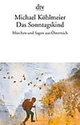 Cover-Bild zu Köhlmeier, Michael: Das Sonntagskind