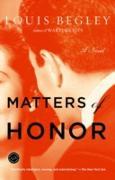 Cover-Bild zu Begley, Louis: Matters of Honor (eBook)