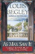 Cover-Bild zu Begley, Louis: As Max Saw It (eBook)
