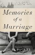 Cover-Bild zu Begley, Louis: Memories of a Marriage (eBook)