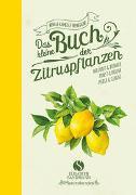 Cover-Bild zu Honegger, Mina: Das kleine Buch der Zitruspflanzen