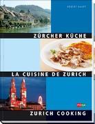 Cover-Bild zu Haupt, Robert: Zürcher Küche - La Cuisine de Zurich - Zurich cooking
