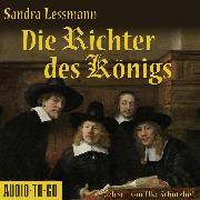 Cover-Bild zu Lessmann, Sandra: Die Richter des Königs (Gekürzt) (Audio Download)