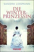 Cover-Bild zu Lessmann, Sandra: Die Winterprinzessin (eBook)