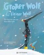 Cover-Bild zu Brun-Cosme, Nadine: Großer Wolf & kleiner Wolf - Das Glück, das nicht vom Baum fallen wollte