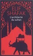 Cover-Bild zu Shafak, Elif: L'Architecte et le Sultan