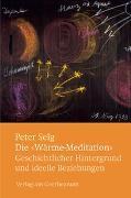 Cover-Bild zu Die 'Wärme-Meditation' von Selg, Peter