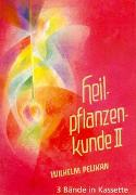 Cover-Bild zu Bde. 1-3: Heilpflanzenkunde - Heilpflanzenkunde von Pelikan, Wilhelm