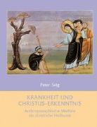 Cover-Bild zu Krankheit und Christus-Erkenntnis von Selg, Peter
